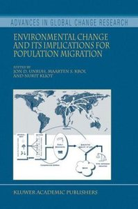 Environmental Change and its Implications for Population Migrati