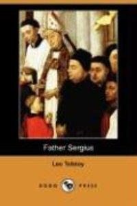 Father Sergius (Dodo Press)