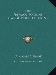 The Privalov Fortune (LARGE PRINT EDITION)
