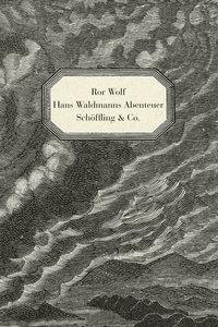 Hans Waldmanns Abenteuer