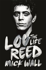 Lou Reed - The Life