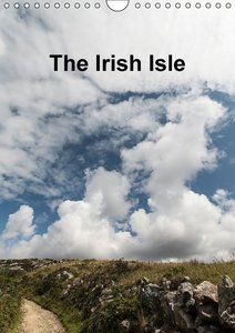 The Irish Isle (Wall Calendar 2015 DIN A4 Portrait)