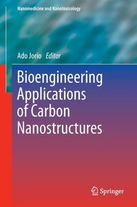 Bioengineering Applications of Carbon Nanostructures