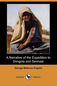 NARRATIVE OF THE EXPEDITION TO