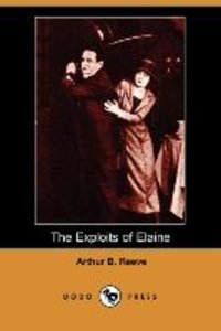 The Exploits of Elaine (Dodo Press)