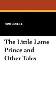 The Little Lame Prince and Other Tales