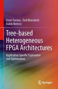 Tree-based Heterogeneous FPGA Architectures