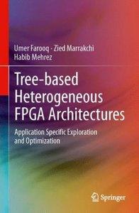 Tree-based Heterogeneous FPGA Architectures