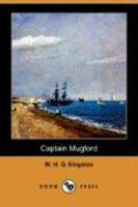 Captain Mugford (Dodo Press)