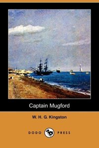 Captain Mugford (Dodo Press)
