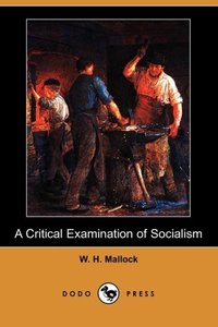 CRITICAL EXAM OF SOCIALISM (DO