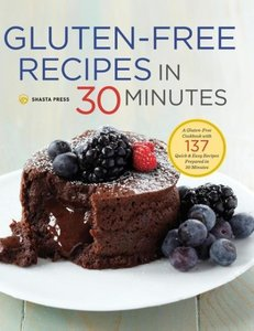 Gluten-Free Recipes in 30 Minutes