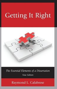 Getting It Right: The Essential Elements of a Dissertation