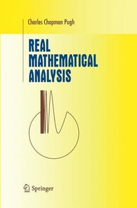 Pugh, C: Real Mathematical Analysis