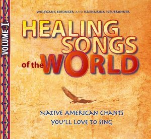 Healing Songs of the World