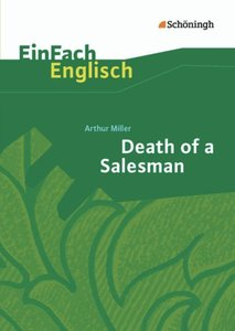 Death of a Salesman: Certain Private Conversations in Two Acts a