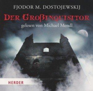 Dostojewskij, F: Großinquisitor