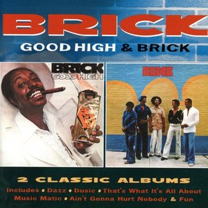 Good High/Brick (Expanded 2CD Deluxe Edition)