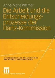 Die Arbeit und die Entscheidungsprozesse der Hartz-Kommission