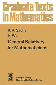 General Relativity for Mathematicians