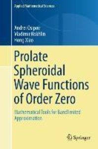 Prolate Spheroidal Wave Functions of Order Zero