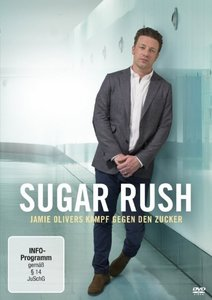 Sugar Rush-Jamie Olivers Kampf Gegen Den Zucker