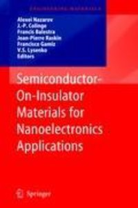 Semiconductor-On-Insulator Materials for Nanoelectronics Applica