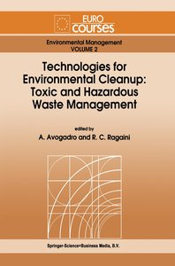 Technologies for Environmental Cleanup: Toxic and Hazardous Wast