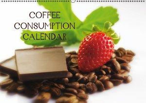 Coffee Consumption Calendar (Wall Calendar 2015 DIN A2 Landscape