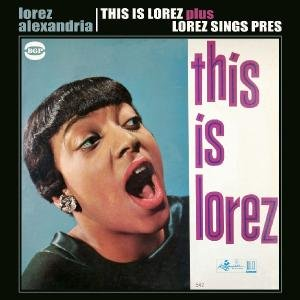 This Is Lorez/Lorez Sings Pres