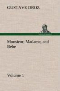 Monsieur, Madame, and Bebe - Volume 01