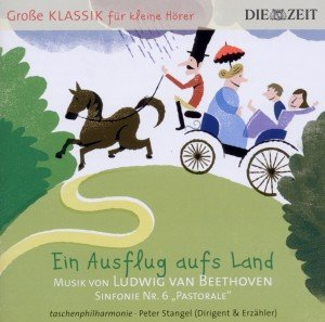 ZEIT Klassik f.kleine Hörer: Ausflug aufs Land