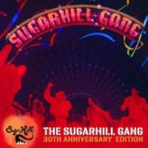 The Sugarhill Gang 30th Anniversary Ed.
