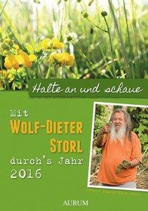 Mit Wolf-Dieter Storl durchs Jahr 2016 - Kräuterkalender