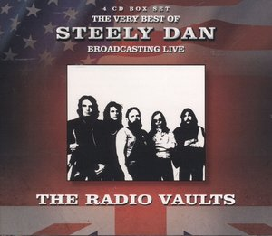 Radio Vaults-Best of Steely Dan Broadcast.Live