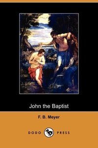 John the Baptist (Dodo Press)