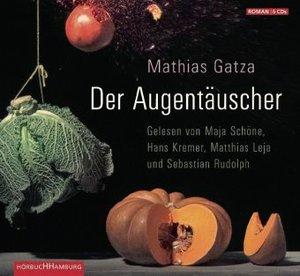 Mathias Gatza: Der Augentäuscher