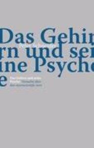 Das Gehirn und seine Psyche