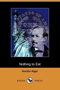 Nothing to Eat (Dodo Press)