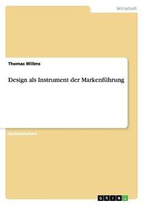 Design als Instrument der Markenführung