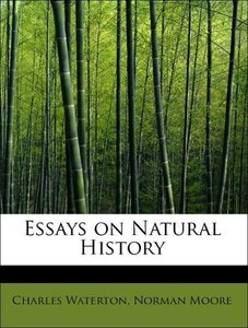 Essays on Natural History