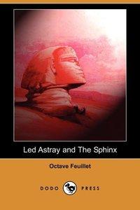 LED ASTRAY & THE SPHINX (DODO