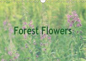 Forest Flowers (Wall Calendar 2015 DIN A4 Landscape)