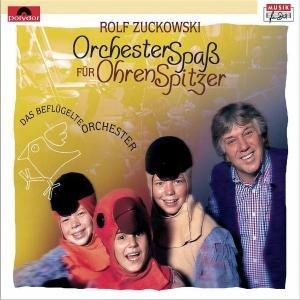 Zuckowski, R: Orchesterspaá Für Ohrenspitzer