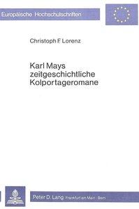 Karl Mays zeitgeschichtliche Kolportageromane