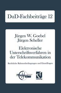 Elektronische Unterschriftsverfahren in der Telekommunikation