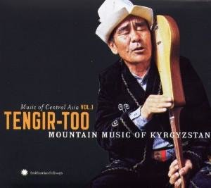 Music of Central Asia Vol.1: Tengir-Too
