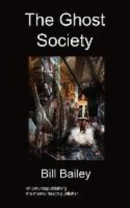The Ghost Society