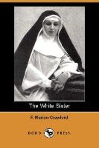 The White Sister (Dodo Press)