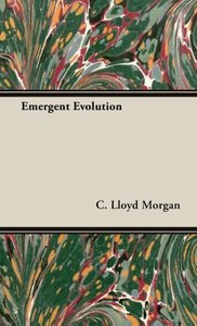 Emergent Evolution